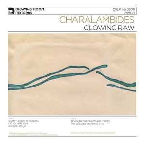 'Glowing Raw' by Charalambides