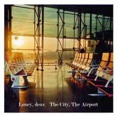 The City, The Airport by Loney Dear