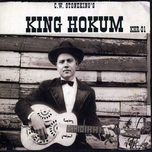 'King Hokum' by C.W. Stoneking