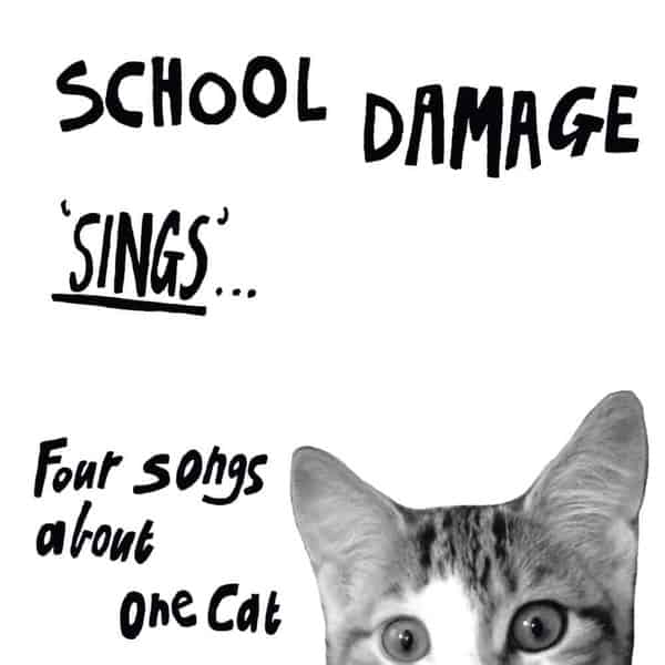 'Sings... Four Songs About One Cat' by School Damage