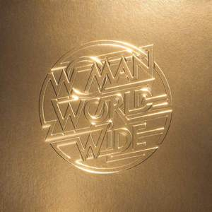 'Woman Worldwide' by Justice