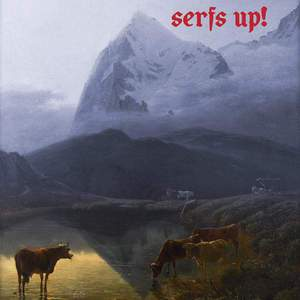 'Serfs Up!' by Fat White Family