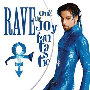 'Rave Un2 The Joy Fantastic' by Prince
