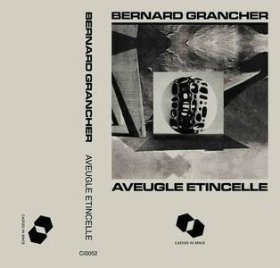 'Aveugle Etincelle' by Bernard Grancher