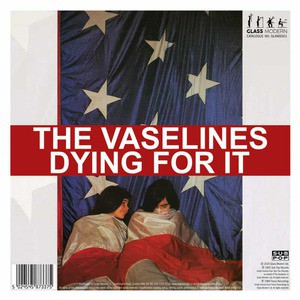 'Dying For It' by Vaselines / Pooh Sticks