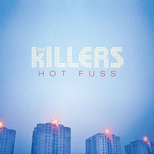 'Hot Fuss' by The Killers