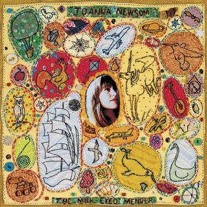'The Milk-Eyed Mender' by Joanna Newsom