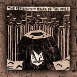 Intermission/ Mark of The Mole by The Residents