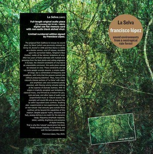 'La Selva: Sound Environments From A Neotropical Rain Forest' by Francisco Lopez