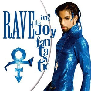 'Rave In2 The Joy Fantastic' by Prince