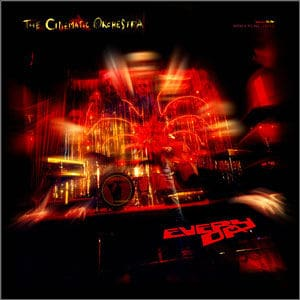 'Every Day' by The Cinematic Orchestra