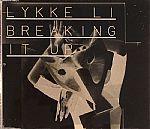 Breaking It Up by Lykke Li