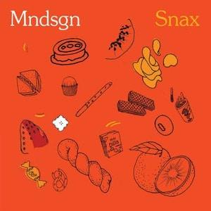 'Snax' by Mndsgn