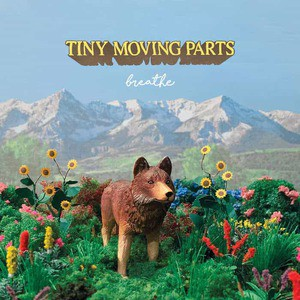 'breathe' by Tiny Moving Parts