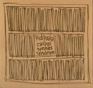 'Carpal Tunnel Syndrome' by Kid Koala