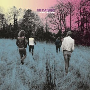 'Outta Sight/ Outta Mind' by The Datsuns