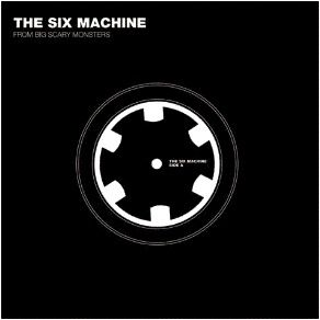 The Six Machine by Various Artists (Blakfish, Caesura, My First Tooth, Colour, The Defeat, Minotaur Explode)
