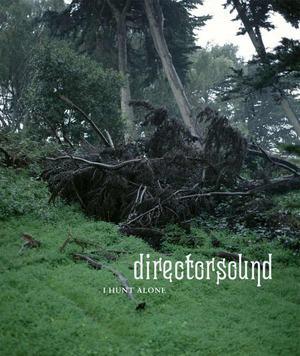 'I Hunt Alone' by Directorsound