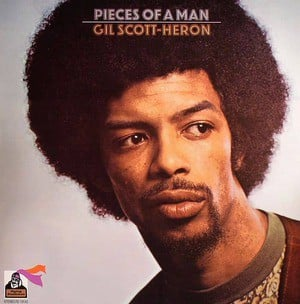 'Pieces Of A Man' by Gil Scott-Heron
