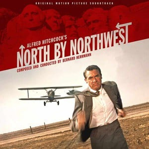 'North by Northwest (Original Motion Picture Soundtrack)' by Bernard Herrmann