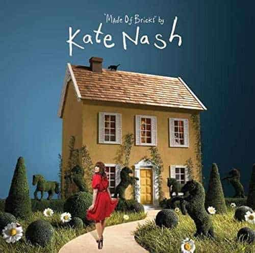 'Made Of Bricks' by Kate Nash