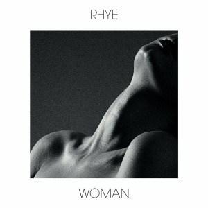 'Woman' by Rhye