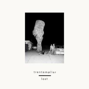 'Lost' by Trentemoller