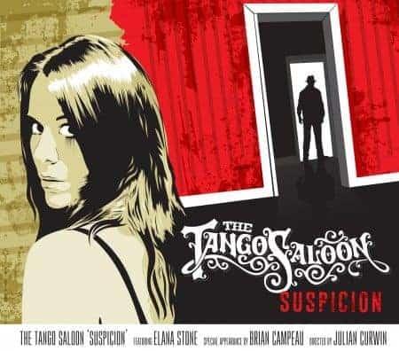 'Suspicion' by The Tango Saloon