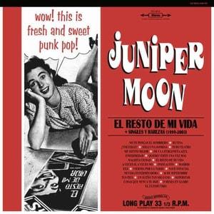 'El Resto De Mi Vida + Singles Y Rarezas 1999-2003' by Juniper Moon