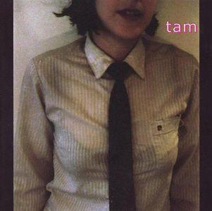 'Tam' by Tam