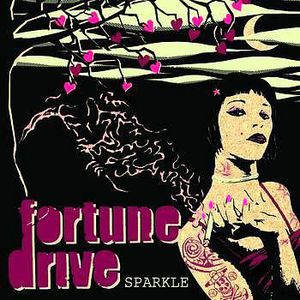 'Sparkle' by Fortune Drive