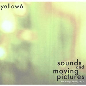'Sounds & Moving Pictures' by yellow6