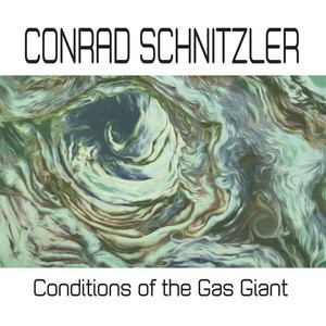 'Conditions of the Gas Giant' by Conrad Schnitzler