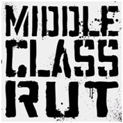 Busy Being Born by Middle Class Rut