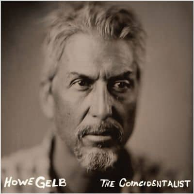 'The Coincidentalist' by Howe Gelb