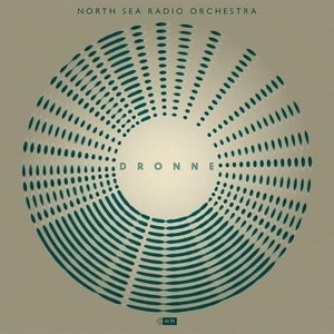 'Dronne' by North Sea Radio Orchestra