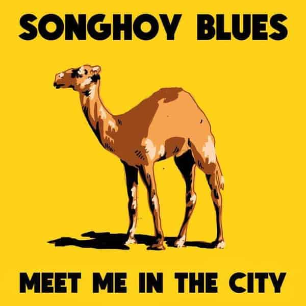 'Meet Me In The City EP' by Songhoy Blues