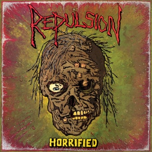 'Horrified' by Repulsion