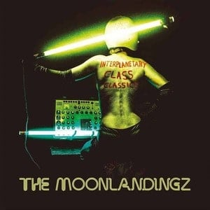 'Interplanetary Class Classics' by The Moonlandingz