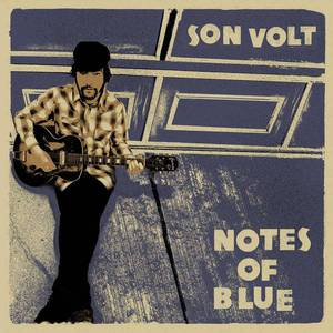 'Notes of Blue' by Son Volt