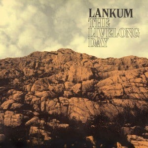'The Livelong Day' by Lankum