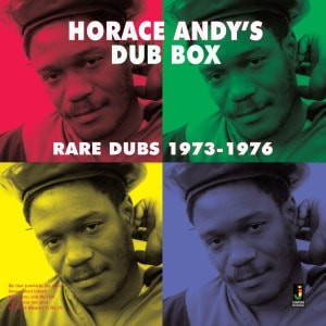 'Dub Box – Rare Dubs 1973-1976' by Horace Andy