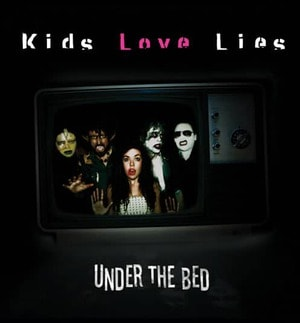 'Under The Bed' by Kids Love Lies