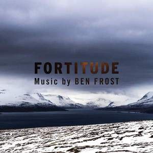 'Music From Fortitude' by Ben Frost