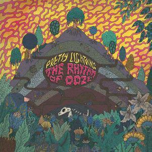 'The Rhythm Of Ooze' by Pretty Lightning