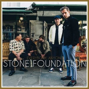 'Everybody, Anyone' by Stone Foundation