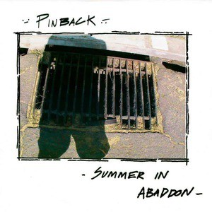 'Summer In Abaddon (15th Anniversary Edition)' by Pinback