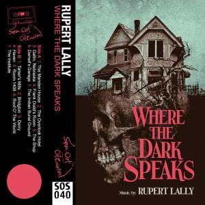 'Where The Dark Speaks' by Rupert Lally