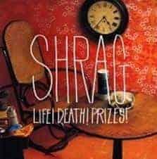 'Life! Death! Pizes!' by Shrag