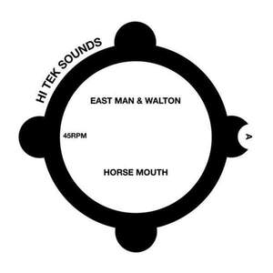 'Horse Mouth / Gunshot' by East Man & Walton